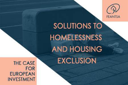 >Solutions to Homelessness and Housing Exclusion: The case for European Investment