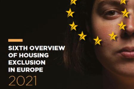 >Report: The 6th Overview of Housing Exclusion in Europe 2021