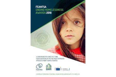 >FEANTSA Ending Homelessness Awards: A Handbook on Using the Fund for European Aid to the Most Deprived to Fight Homelessness