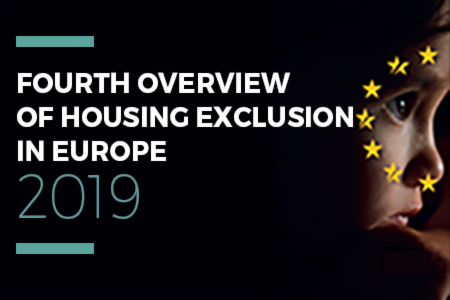 >4th Overview of Housing Exclusion in Europe 2019 - Launch